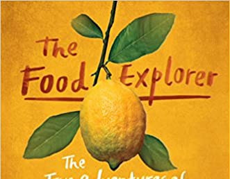 HORT BOOK CLUB: The Food Explorer by Daniel Stone