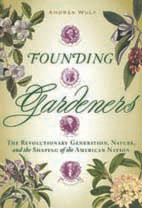 SD HORT BOOK CLUB: Founding Gardeners by Andrea Wulf, May 31, at 5 p.m.
