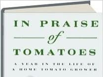 SD HORT BOOK CLUB: July Book - In Praise Of Tomatoes By Steven Shepherd & The June Book Report