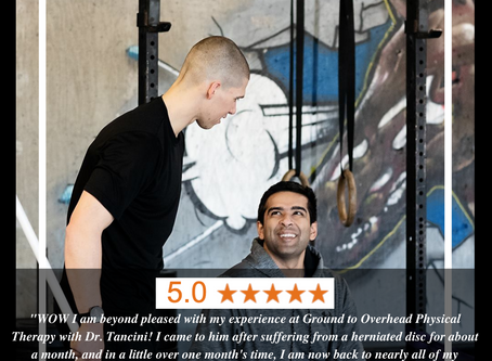 """""""WOW I am beyond pleased with my experience at Ground to Overhead PT with Dr. Tancini!"""""""
