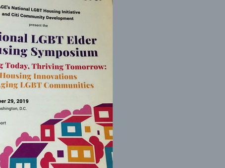 National LGBT Elder Housing Symposium. This is what I learned.