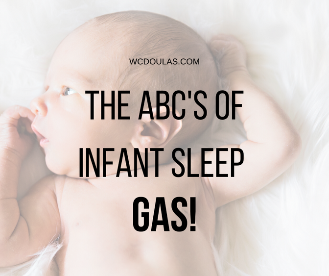 The ABC's of Infant Sleep-Gas!