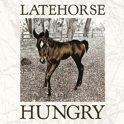 Latehorse - Hungry