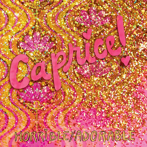 "HC068 HORIBLE / ADORABLE Caprice! 12"" EP 2017"