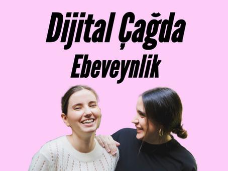 Sohbet: Dijital Çağda Ebeveynlik