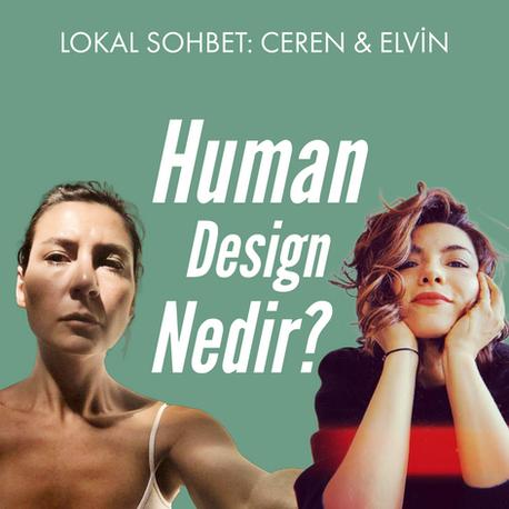Sohbet: Human Design Nedir?
