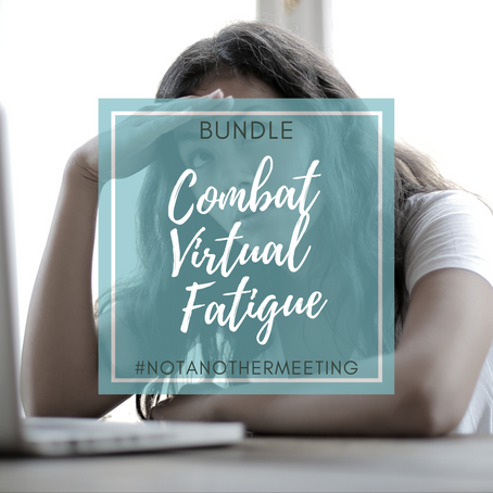 Combating Virtual Meeting Fatigue