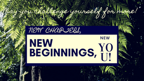 New Chapters, New Beginnings, and a whole new you