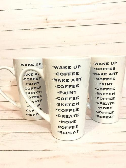 Wake Up, Coffee, Make Art Coffee Mug