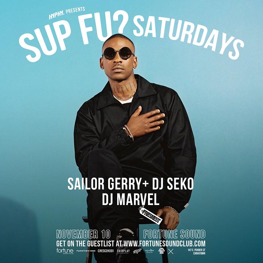 Sup Fu? Saturdays w/ Seko, Marvel & Sailor Gerry