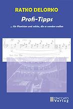 Profi-Tipps  ... für Pianisten und solche, die es werden wollen