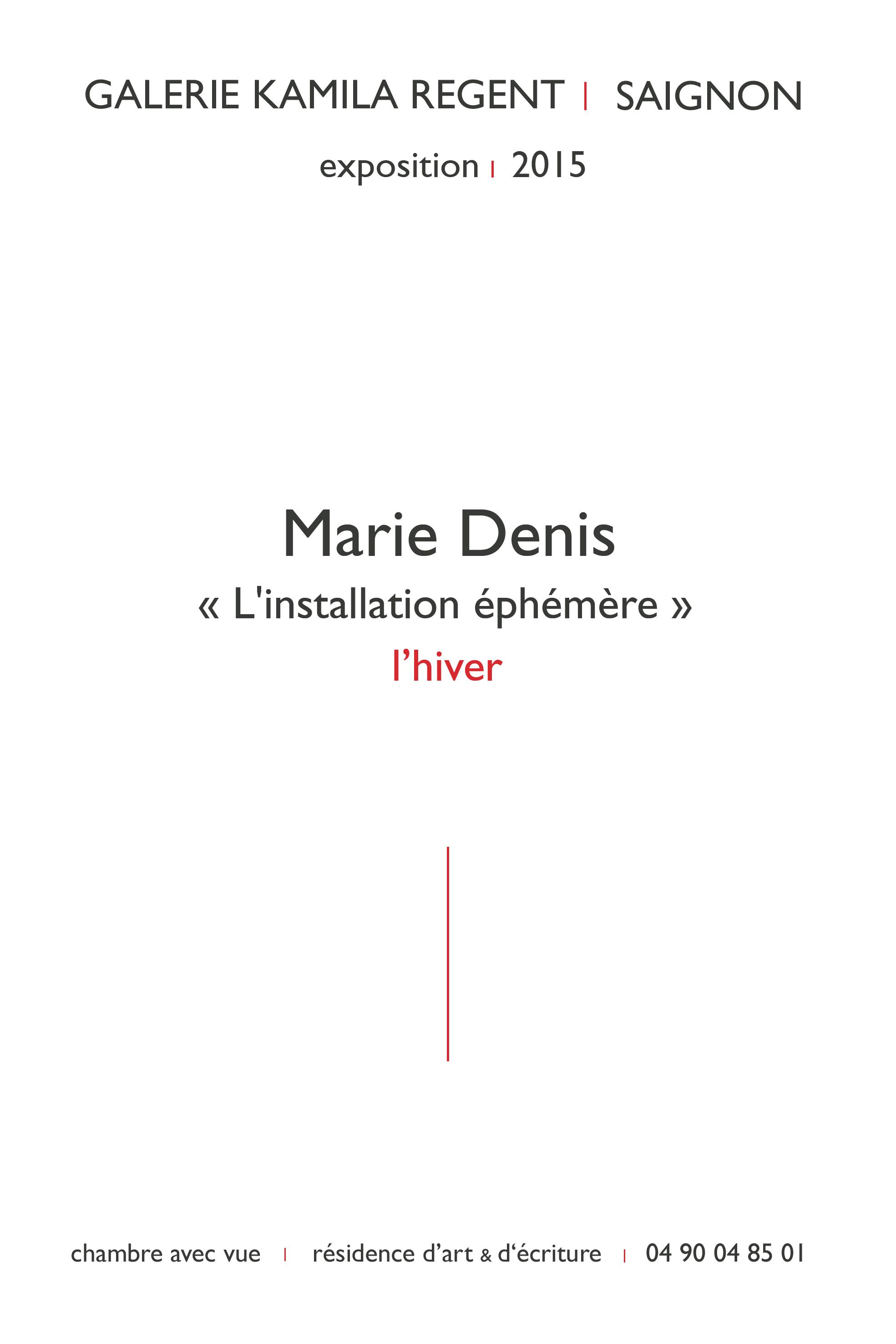 Marie Denis | Galerie Kamila Regent