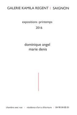 Marie Denis, Dominique Angel