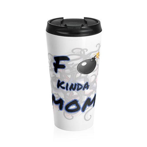 F Bomb Mom Travel Mug