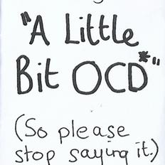 A Little Bit OCD