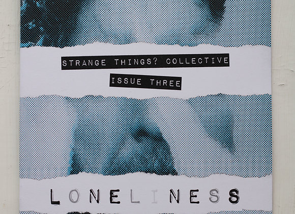 Loneliness   strange things? Collective