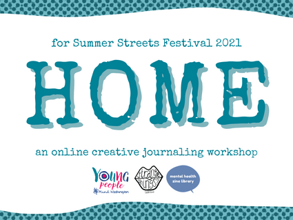 HOME: an online creative journaling workshop for Summer Streets Festival 2021