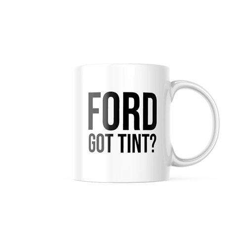 Ford - Got Tint Mug