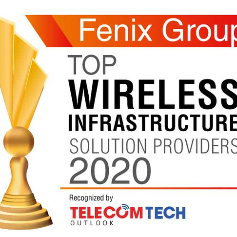 Fenix Group named Top 10 Wireless Infrastructure Solution Provider of 2020!