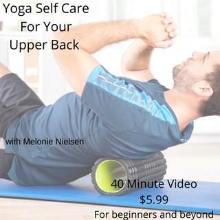 Yoga Self Care for your Upper Back
