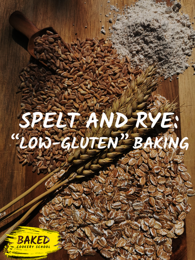 Spelt and Rye: Low Gluten Baking Lessons
