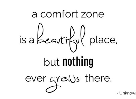 Are You Sitting too Comfortably?                        Step Out of Your Comfort Zone & Succeed