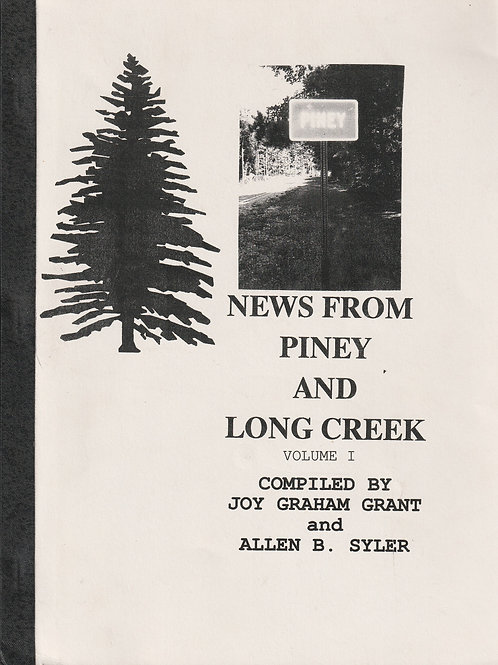 News from Piney and Long Creek, Vol 1