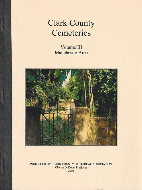 Clark County Cemeteries Vol III Manchester Area