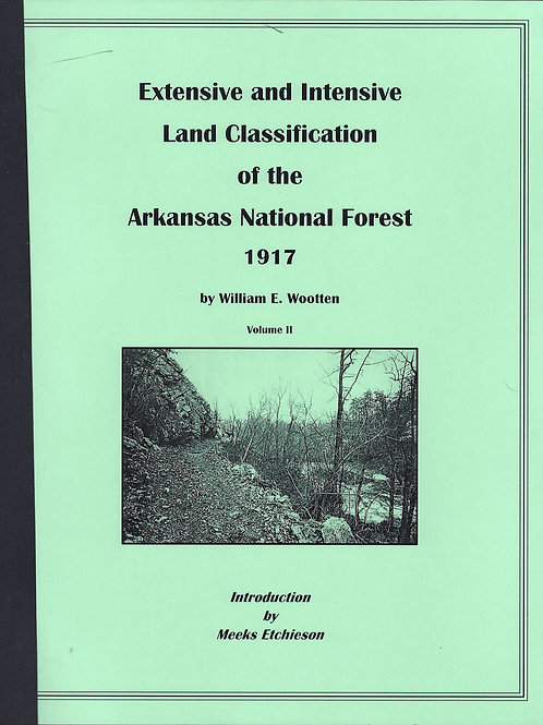 Extensive and Intensive Land Classification of the Arkansas National Forest 1917