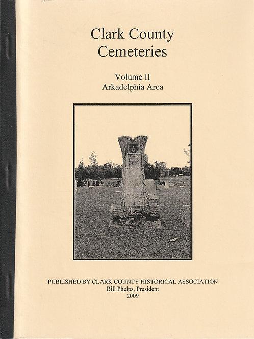 Clark County Cemeteries Vol II Arkadelphia Area