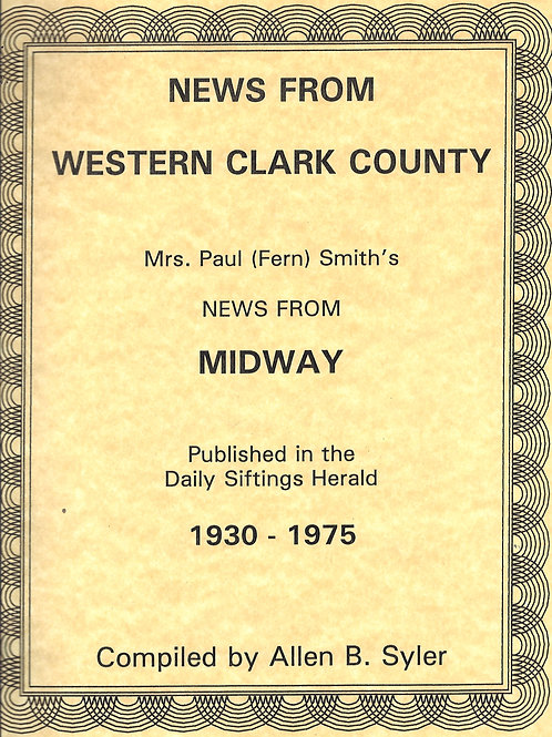 News from Western Clark County: Mrs. Fern Smith's New from Midway, 1930 -1975