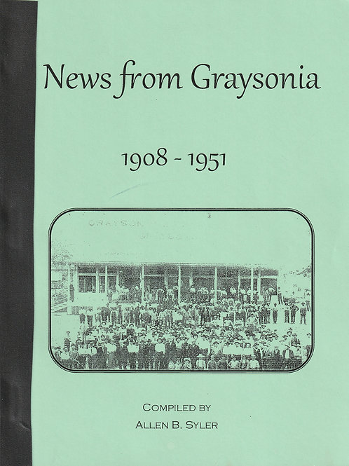 News From Graysonia 1908- 1951