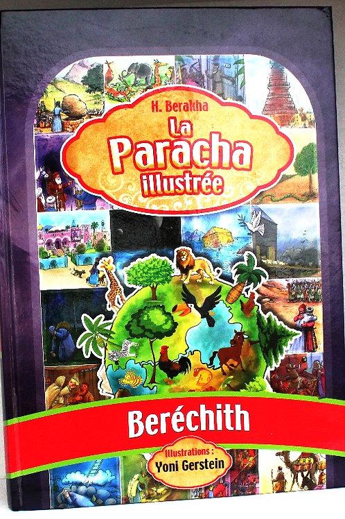 La Paracha Illustree - Berechith
