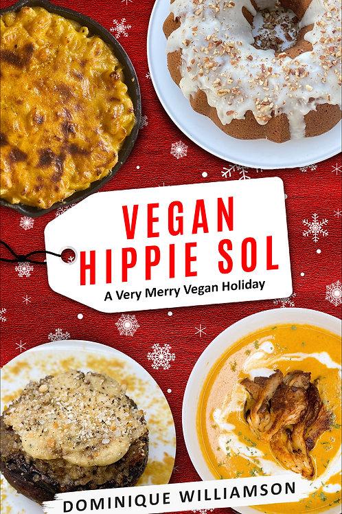 Vegan Hippie Sol: A Very Merry Vegan Holiday