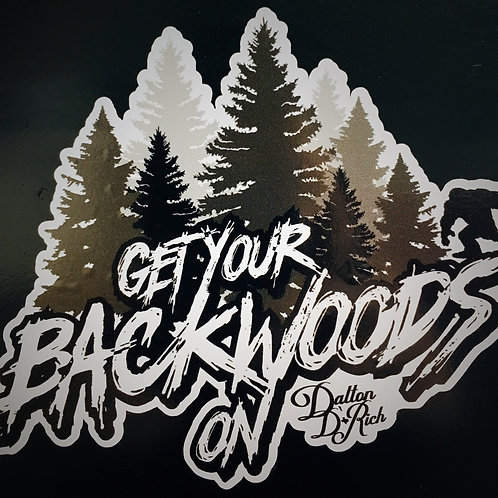 """Get Your Backwoods On"" Sticker"