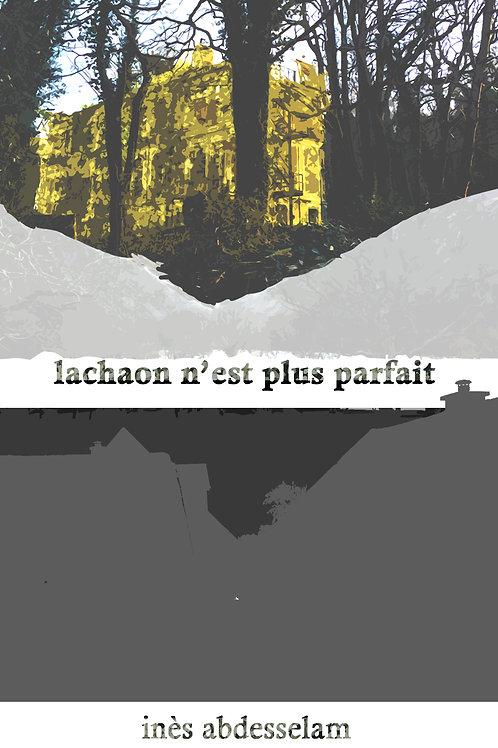 Lachaon n'est plus parfait - eBook