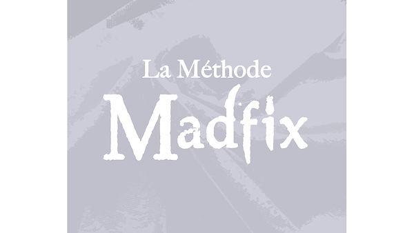 méthode_Madfix.jpg