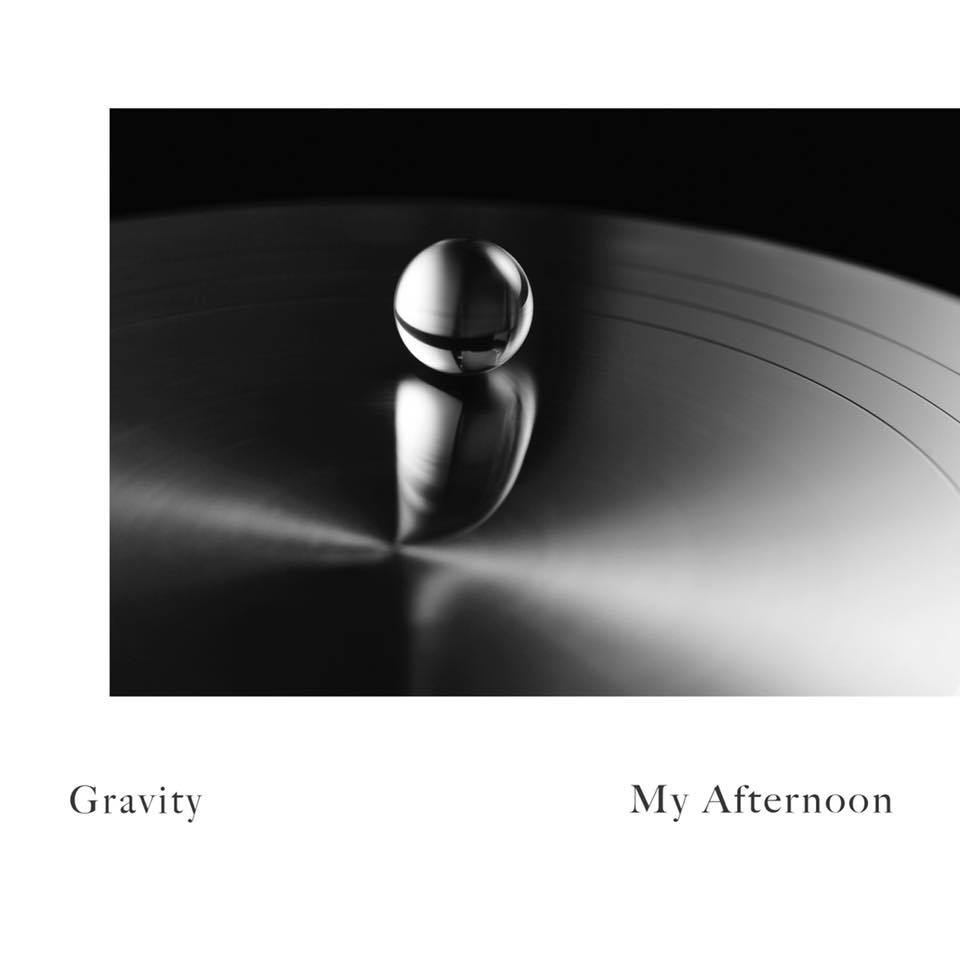 [My Afternoon] 그대 없이(Gravity)