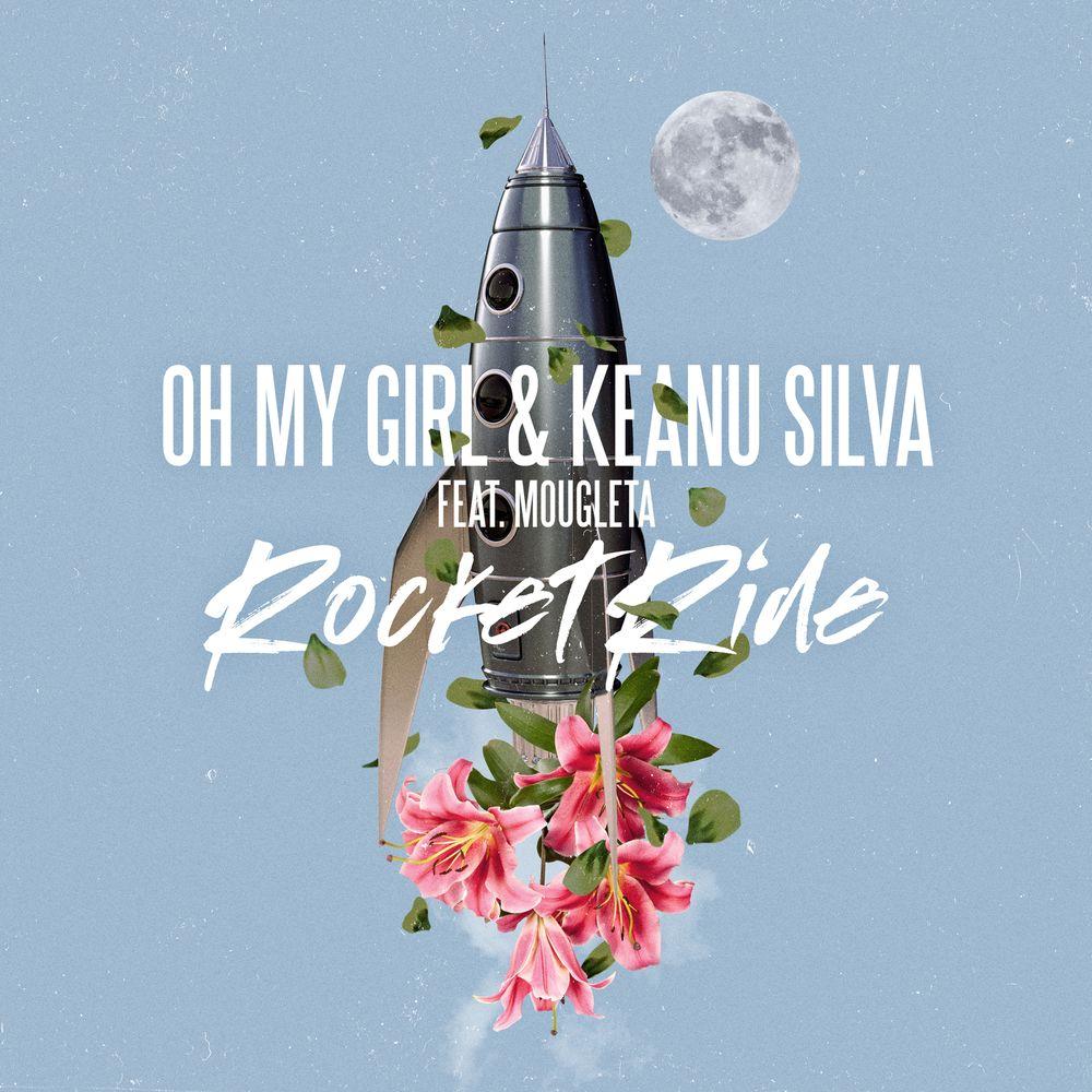 [오마이걸 (OH MY GIRL), Keanu Silva] Rocket