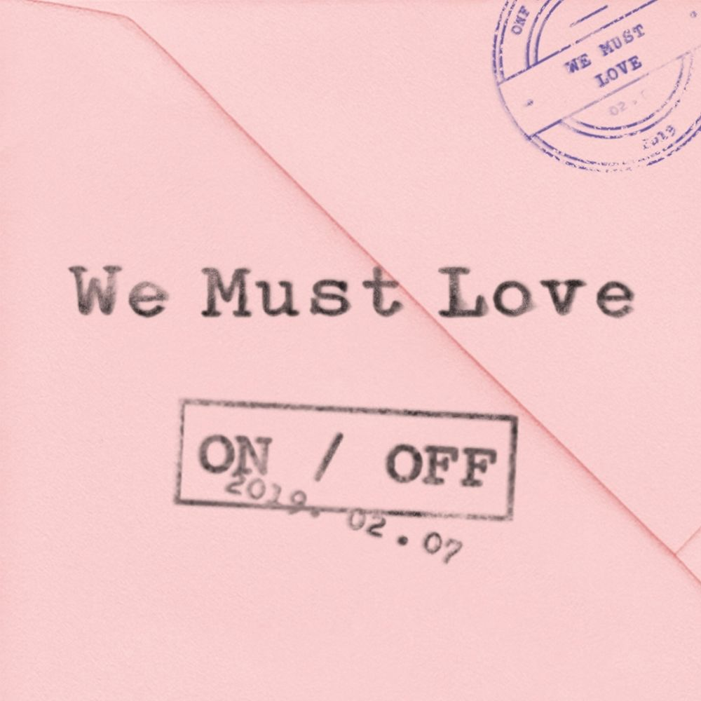[온앤오프(ONF)] WE MUST LOVE