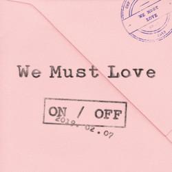 [온앤오프(ONF)] WE MUST LOVE