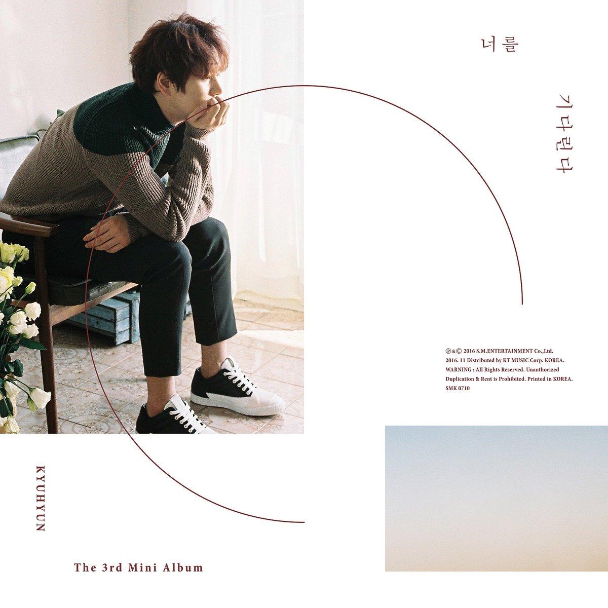 [규현] The 3rd Mini Album  너를 기다린다