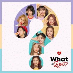 [TWICE (트와이스)] What is Love