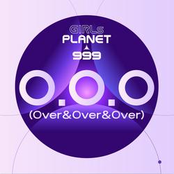 [Girls Planet 999] O.O.O (Over&Over&Over)