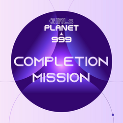 [Girls Planet 999] Completion Mission