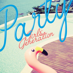[Girl's Generation] Party