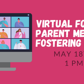 May Virtual Foster Parent Information Meeting: Fostering Teens