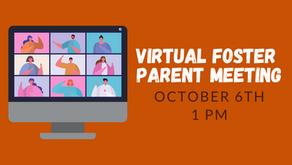 Virtual Foster Parent Information Meeting - 10/6