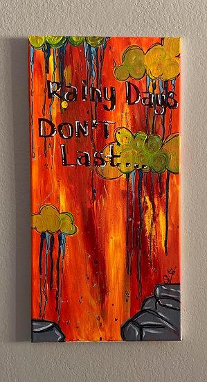 Rainy Days Don't Last (12''x 24'') Acrylic on Canvas