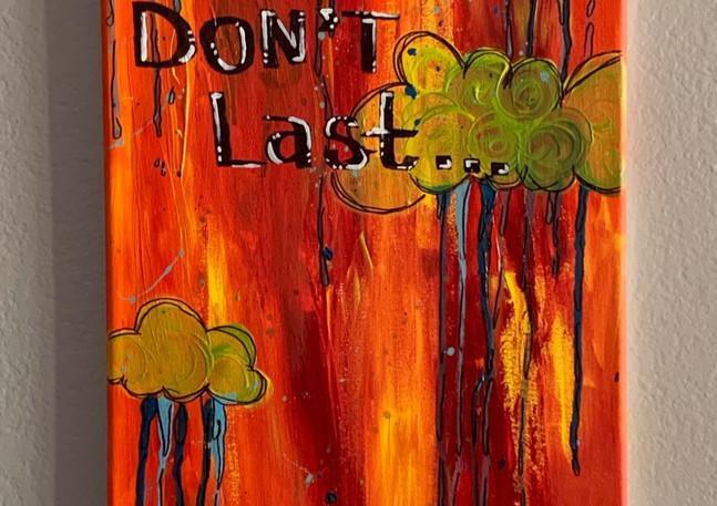 Rainy Days Don't Last... (yellow and ora